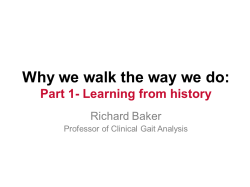 Why we walk the way we do (1 - learning from history)