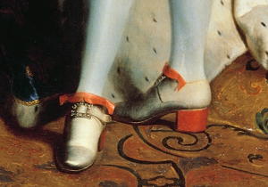 High red heels of Louis XIV from portrait by Hyacinthe Rigaud